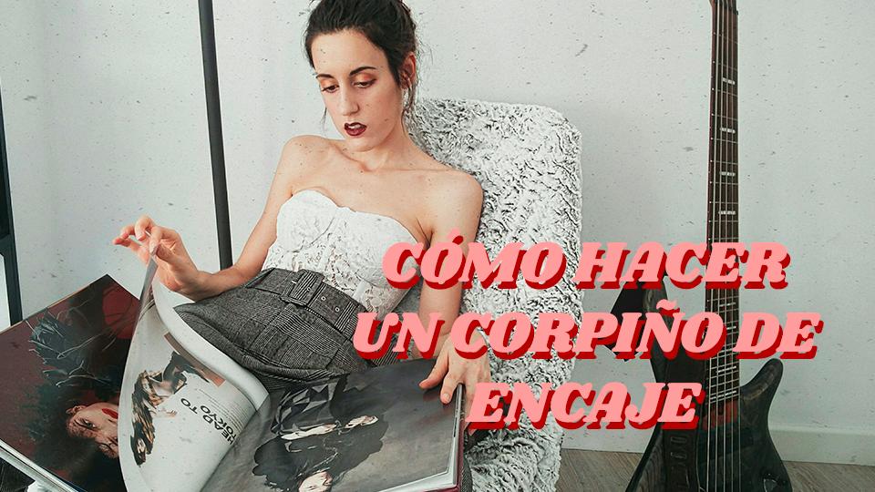 Tutorial_corpiño_corset_con_varillas_de_encaje